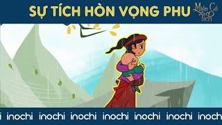 Sự Tích Hòn Vọng Phu | Phim Hoạt Hình| Cổ Tích Việt Nam