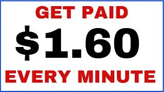 Get Paid $1.60 Every Minute Right Now! (No Money Needed)