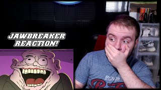 Well... There goes my childhood | Jawbreaker 1 & 2 Reaction
