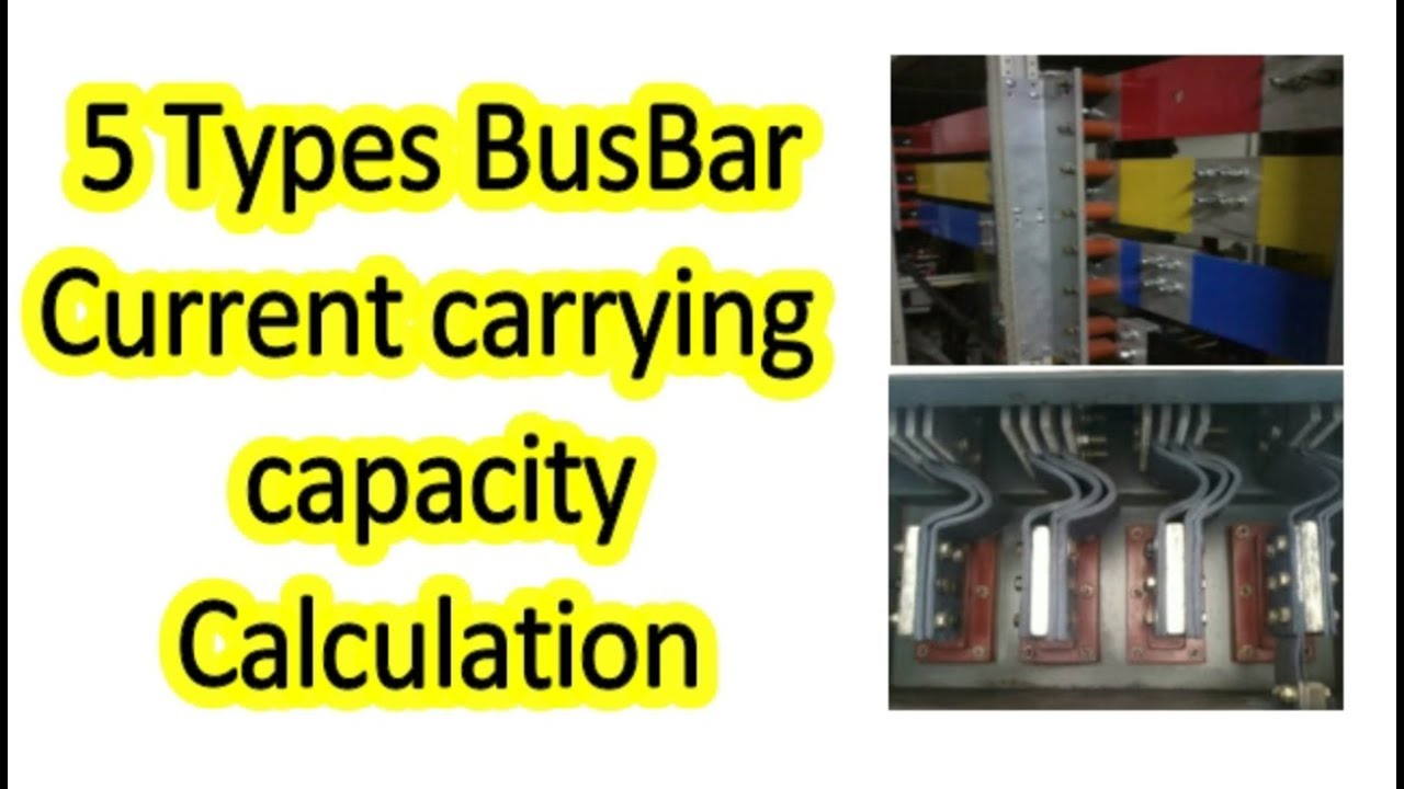 What is bus bar and Calculate current carrying capacity Calculation of the  Bus bar