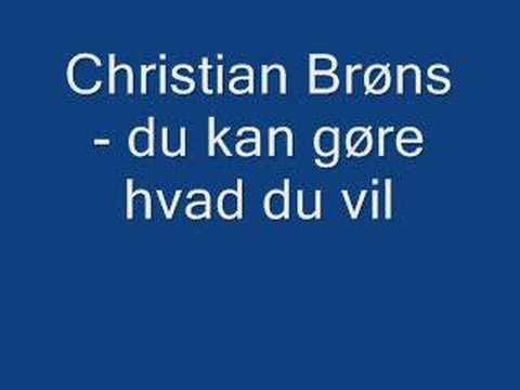Christian Brøns - du kan gøre hvad du vil