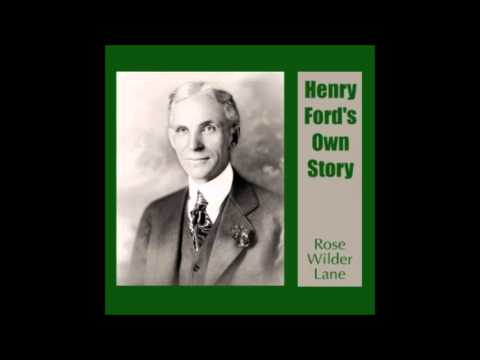 Henry Ford's Own Story (FULL Audiobook)