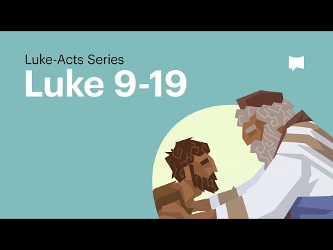 Gospel of Luke Ch. 9-19