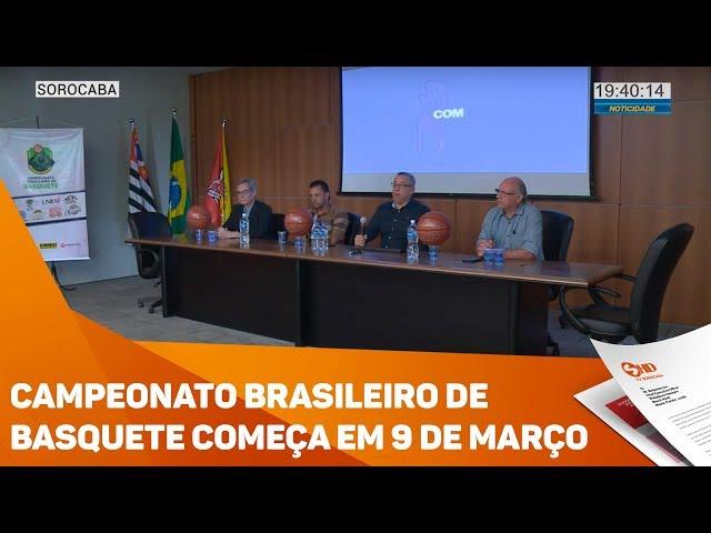 Campeonato Brasileiro de Basquete começa em 9 de março - TV SOROCABA/SBT