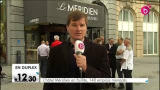 Ville de Bruxelles : l'hôtel Méridien en faillite