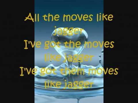 Moves like Jagger Lyrics