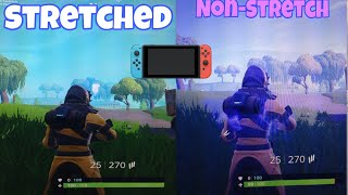 How to get stretched resolution on Nintendo switch Fortnite