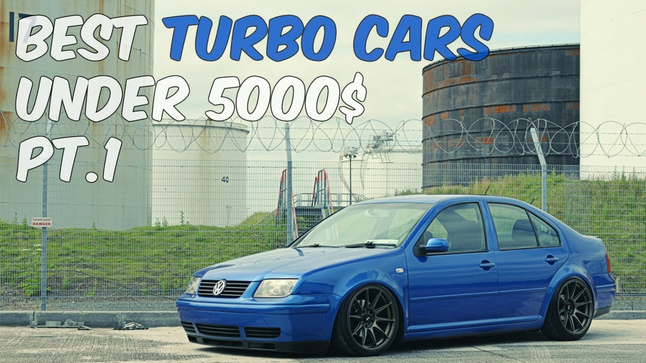 Best Turbo Cars Under 5000$ pt 1
