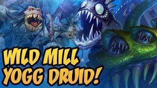Wild Mill Yogg Druid!   Saviors of Uldum   Hearthstone