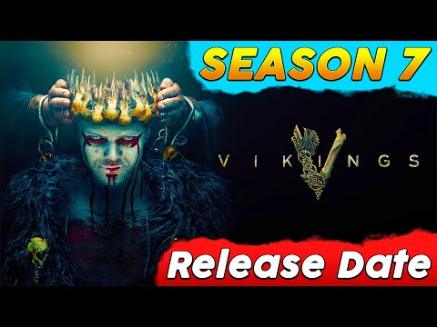 Vikings Season 7 Release Date, Cast, Plot, Trailer And All You Need To Know [Explained In English]