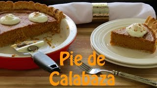 Pie de Calabaza Americano Delicioso - Pay de Calabaza - The Frugal Chef