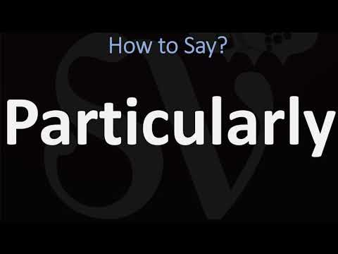 How to Pronounce Particularly? (2 WAYS!) UK/British Vs US/American English Pronunciation