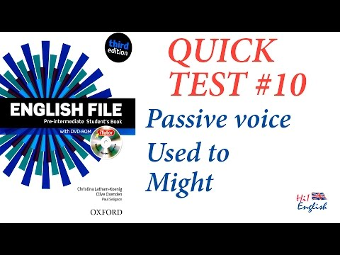 Quick Test #10 Pre-intermediate (English File) Passive, Used To And Might