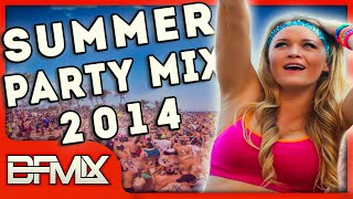 Summer Party Mix 2014 (BFMIX Mashup)