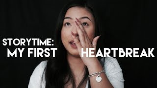 my first heartbreak | a story time