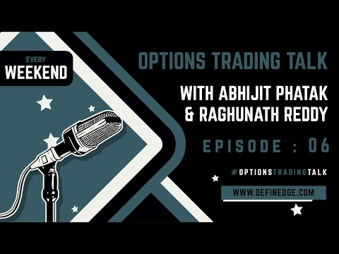 Options Talk 6: Options Strategies under Different  Volatility Conditions and Views on Market