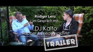 Rüdiger Lenz im Gespräch mit  DJ Kaito [TRAILER] | Nichtkampf.tv