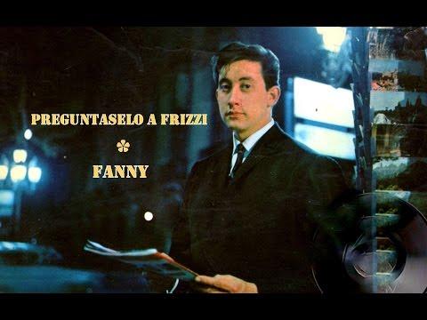 Luis Aguilé - Fanny / Preguntaselo a Frizzi- Vinilo 45 RPM DSOE 16583