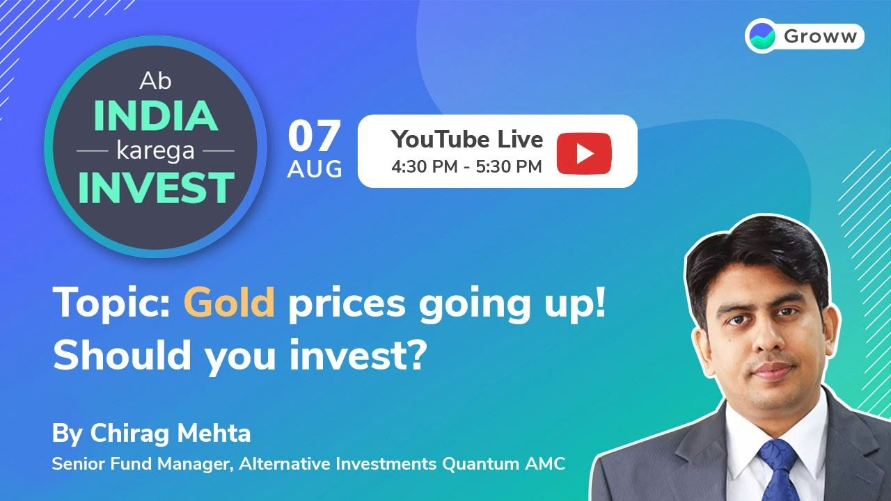 Gold Prices Going Up - Should You Invest in Gold | Chirag Mehta