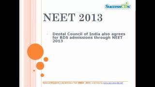 NEET MBBS EXAM 2013 - Overview