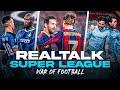 """REALTALK: SUPER LEAGUE - MOURINHO GEFEUERT... """"War of football"""""""