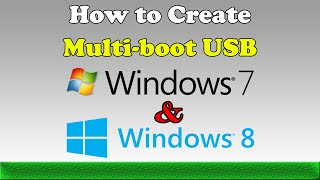 Multiboot USB Windows 7 and Windows 8