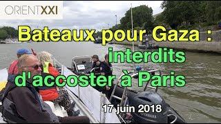 Bateaux pour Gaza interdits à Paris thumbnail