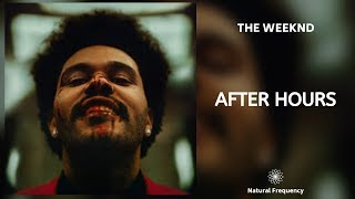 The Weeknd - After Hours (432Hz)
