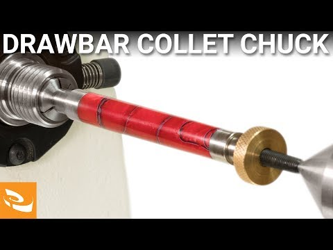 Drawbar Collet Chuck (Woodturning Accessory)