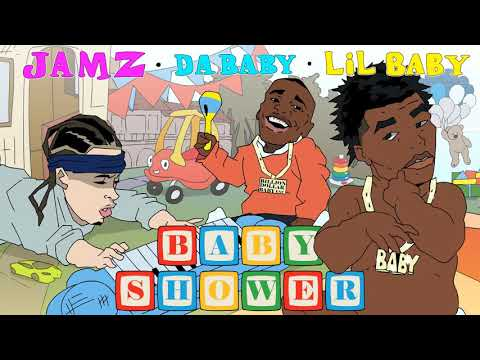 JAMZ Ft. LIL BABY & DABABY – BABY SHOWER (Official Audio)
