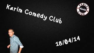 Radio Libre - Karim Comedy Club - 18/04/14