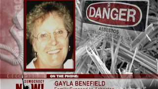 Absestos from W.R. Grace Mine Leaves Hundreds Dead, 1,200 Sickened in Libby. Democracy Now 4 of 4