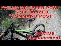 """Failed: Specialized """"Command Post"""" Dropper Seat Post    Review """"Revive"""" Dropper Seat Post"""