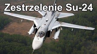 Zestrzelenie rosyjskiego Su-24 na granicy turecko-syryjskiej [Reupload]