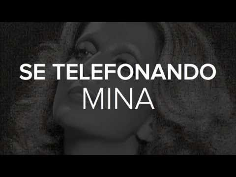 Mina - Se telefonando [Video Lyrics]