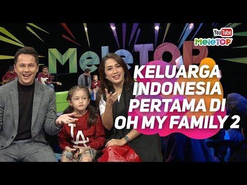 Keluarga Indonesia pertama di Oh My Family 2 | Andhika Pratama, Ussy Pratama | MeleTOP
