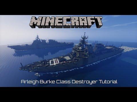 Minecraft Arleigh Burke Class Destroyer Tutorial