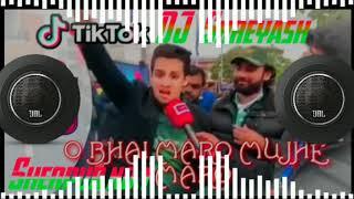 New song✔️O Bhai Maro Mujhe Maro 💕💕💕  Tik Tok Spl Remix  dj shreyash sherpur