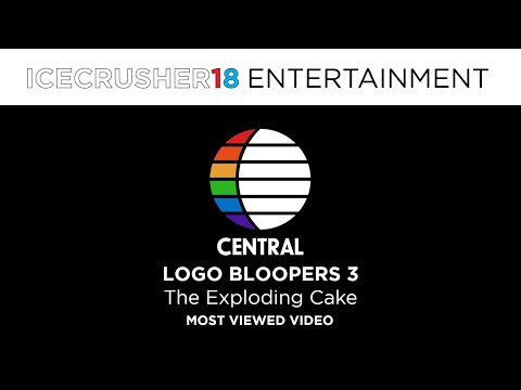 Central Logo Bloopers 3: The Exploding Cake