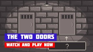 The Two Doors · Game · Gameplay