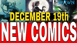 NEW COMIC BOOKS RELEASING DECEMBER 19th 2018 MARVEL COMICS DC COMICS AND VARIANT COMICS WEEKLY PICKS