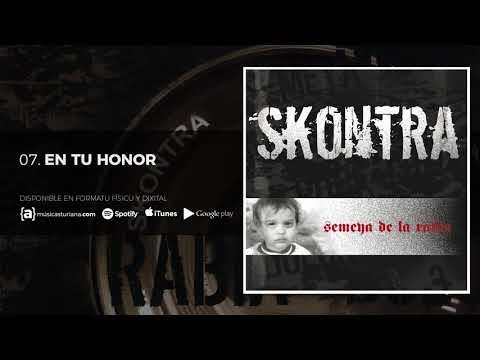 SKONTRA - En Tu Honor  - Semeya de la Rabia (2006)