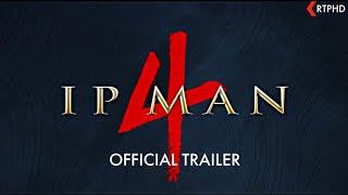 Ip Man 4: The Finale Official Trailer (2019) Donnie Yen