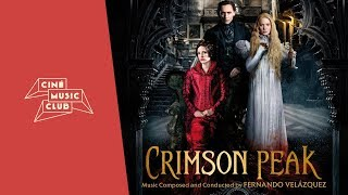 Crimson Peak Original full Soundtrack (by Fernando Velázquez)