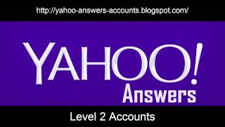 Free Yahoo! Answers Level 2 Accounts