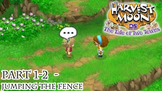 Harvest Moon: Tale of Two Towns [Part 1-2 - Jumping the Fence]