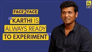 Lokesh Kanagaraj Interview With Baradwaj Rangan | Face 2 Face | Kaithi