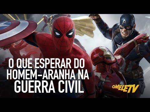 O que esperar do Homem-Aranha na Guerra Civil | OmeleTV