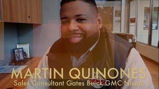 Martin Quinones   Gates Buick GMC Nissan   2017