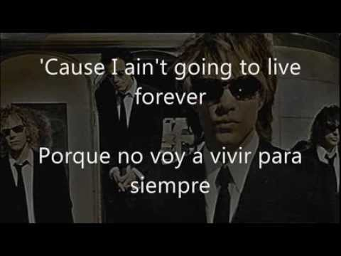 Bon Jovi - It's My Life Lyrics (subtitulada y traducida al español)
